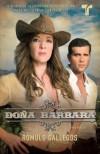 Doña Bárbara (Vintage Espanol) - Rómulo Gallegos