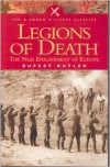 Legions of Death: The Nazi Enslavement of Europe - Rupert Butler