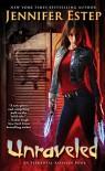 Unraveled (Elemental Assassin Book 15) - Jennifer Estep
