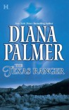 The Texas Ranger - Diana Palmer
