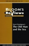 Ernest Hemingway's the Old Man and the Sea (Bloom's Reviews) - Harold Bloom