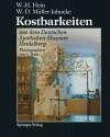 Kostbarkeiten Aus Dem Deutschen Apotheken-Museum Heidelberg / Treasures from the German Pharmacy Museum Heidelberg - Wolfgang-Hagen Hein, Wolf-Dieter Muller-Jahncke, L Baur, M Blaurock