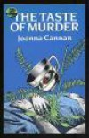 The Taste of Murder (Dover Mystery Classics) - Joanna Cannan