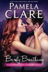 Barely Breathing: A Colorado High Country Novel - Pamela Clare