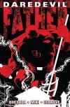 Daredevil: Father (Daredevil: Father Vol. 1) - Joe Quesada, Joe Quesada