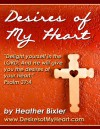 Desires of My Heart - Devotional eBook on Psalm 37: 4 - Heather Bixler