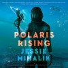 Polaris Rising - Jessie Mihalik