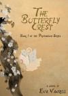 The Butterfly Crest - Eva Vanrell