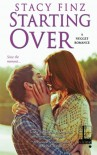 Starting Over - Stacy Finz