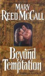 Beyond Temptation: The Templar Knights - Mary Reed Mccall