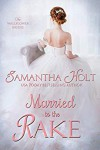 Married to the Rake (The Wallflower Brides #1) - Samantha Holt