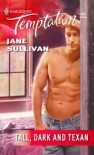 Tall, Dark and Texan - Jane Sullivan