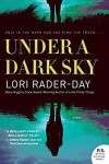 Under A Dark Sky - Lori Rader-Day
