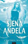 Sjena anđela (Krila anđela, #2) - Cynthia Hand, Lidija Toman
