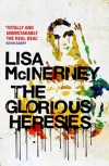 The Glorious Heresies - Lisa McInerney