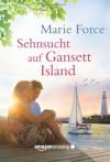 Sehnsucht auf Gansett Island (Die McCarthys, Band 2) - Marie Force, Christina Rodriguez