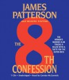 The 8th Confession (Women's Murder Club #8) - James Patterson, Carolyn McCormick, Maxine Paetro