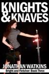 Knights and Knaves - Jonathan  Watkins