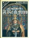 I Re maledetti I - Il Re di Ferro - Maurice Druon
