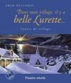 Dans mon village, il y a belle Lurette... - Fred Pellerin