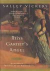 Miss Garnet's Angel - Salley Vickers