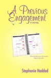 A Previous Engagement - Stephanie Haddad