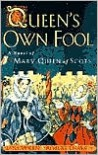 The Queen's Own Fool: A Novel of Mary Queen of Scots (Stuart Quartet Series #1) -
