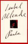 Paula - Isabel Allende, Margaret Sayers Peden