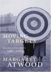 Moving Targets - Margaret Atwood