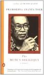 The Mute's Soliloquy: A Memoir - Pramoedya Ananta Toer, Willem Samuels