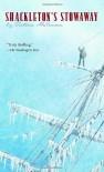 Shackleton's Stowaway - Victoria McKernan