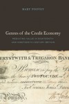 Genres of the Credit Economy: Mediating Value in Eighteenth- and Nineteenth-Century Britain - Mary Poovey