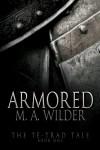 Armored - M.A. Wilder
