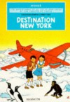 Destination New York (The Stratoship H.22, Part Two) (The Adventures of Jo, Zette and Jocko) - Hergé