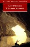 A Sicilian Romance (Oxford World's Classics) - Ann Radcliffe