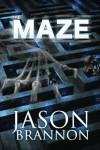 The Maze - The Lost Labyrinth - Jason Brannon