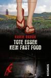 Tote essen kein Fast Food - Karin Baron