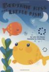Bedtime Kiss For Little Fish - Lorie Ann Grover, Debra Ziss