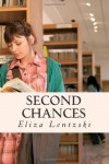 Second Chances - Eliza Lentzski