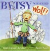 Betsy Who Cried Wolf - Gail Carson Levine