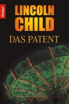 Das Patent - Lincoln Child, Ronald M. Hahn