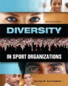 Diversity in Sport Organizations, second edition - George B. Cunningham