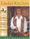 Linda's Kitchen: Simple and Inspiring Recipes for Meatless Meals - Linda McCartney
