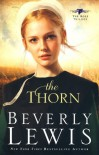 The Thorn (The Rose Trilogy, Book 1) - Beverly Lewis