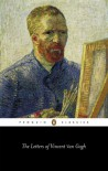 The Letters of Vincent van Gogh - Vincent van Gogh, Ronald De Leeuw, Arnold J. Pomerans