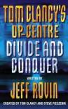 Divide and Conquer (Tom Clancy's Op-Center, #7) - Tom Clancy, Steve Pieczenik, Jeff Rovin