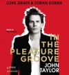 In the Pleasure Groove: Limited and Signed Edition - John Taylor