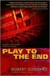 Play to the End -