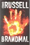 Brandmal: Thriller - Craig Russell