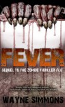 Fever - Wayne Simmons